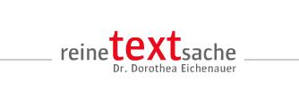 Reine Textsache - Dr. Dorothea eichenauer - Text und PR —